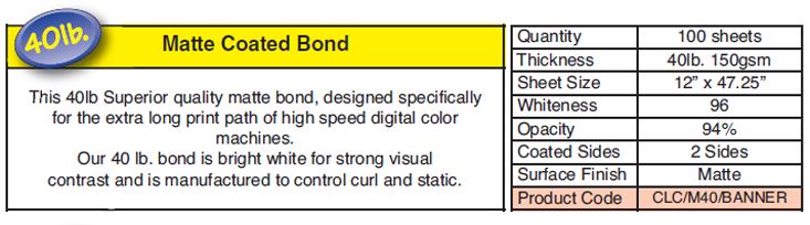 40lb Matte Coated Bond Banner Paper Product Code CLC/M40/Banner